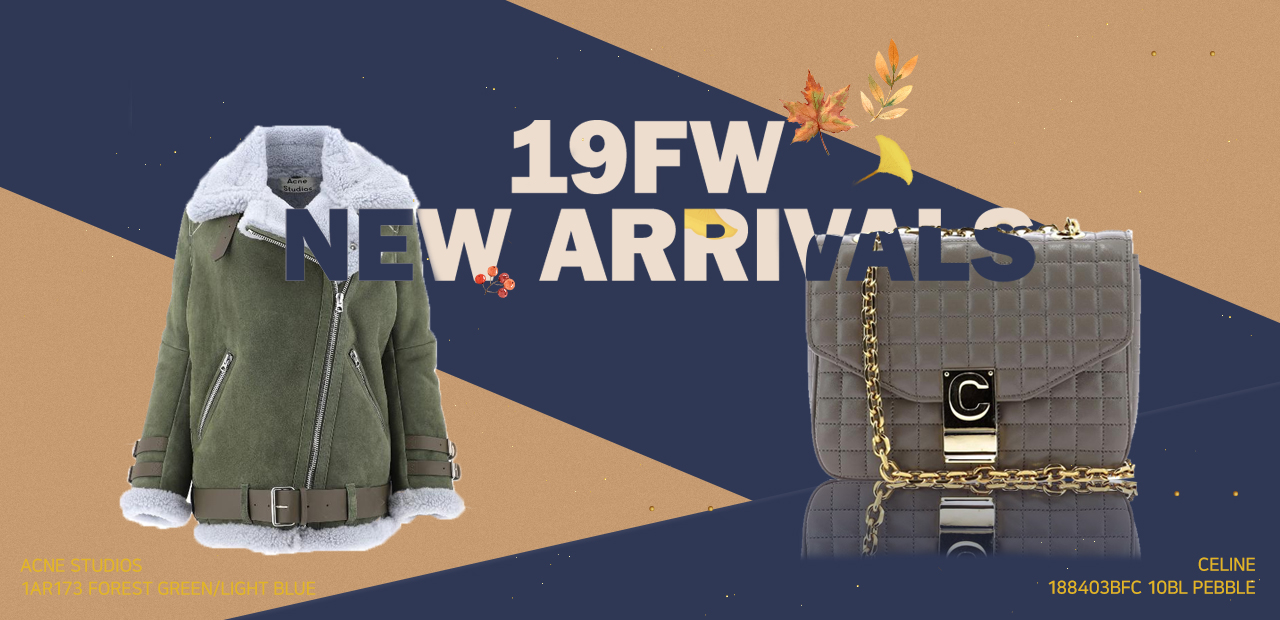2019 FW NEW ARRIVAL