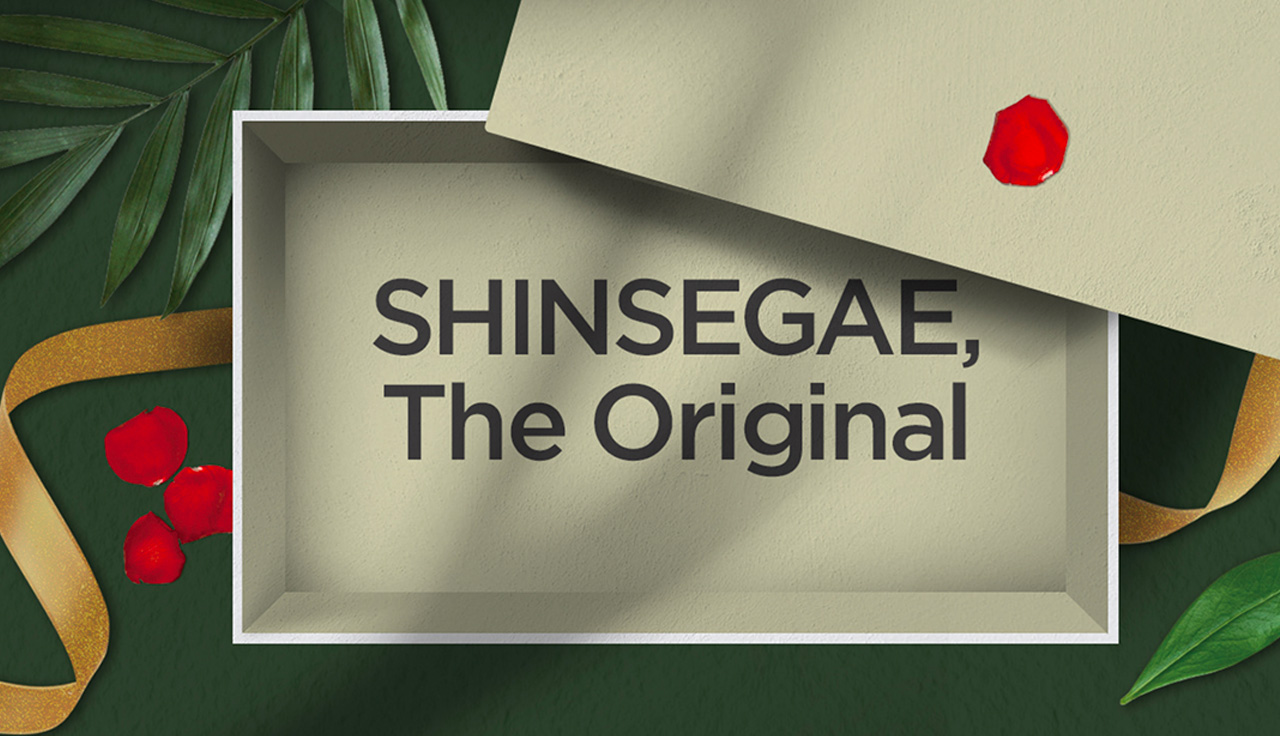 SHINSEGAE, The Original